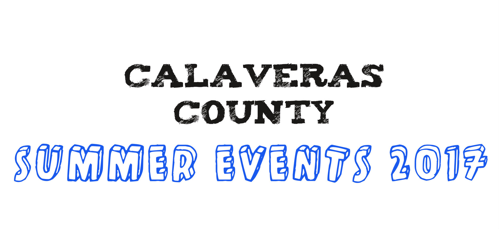 Calaveras County Summer Events 2017